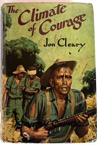 Jon Cleary Climate of Courage - War story - real life